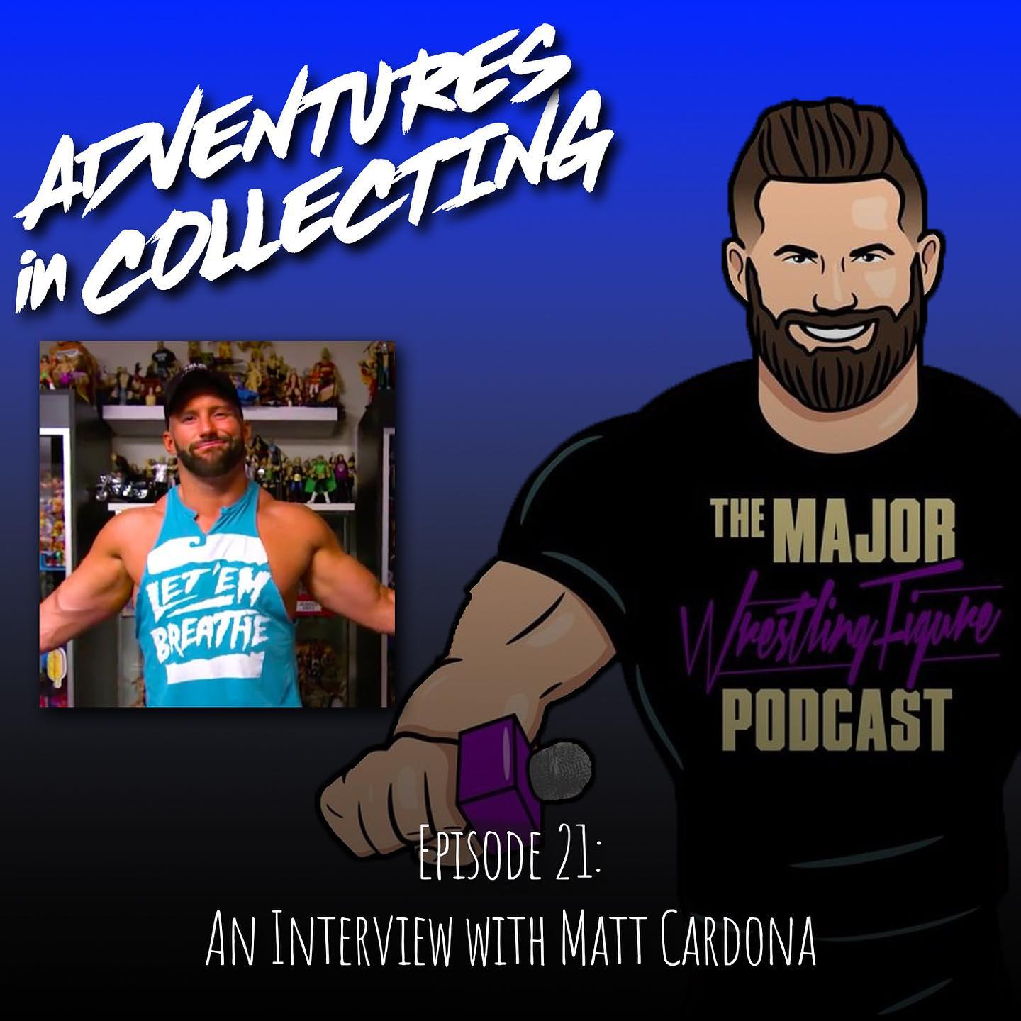 An Interview with the Major Wrestling Figure Podcast's Matt Cardona – Adventures in Collecting