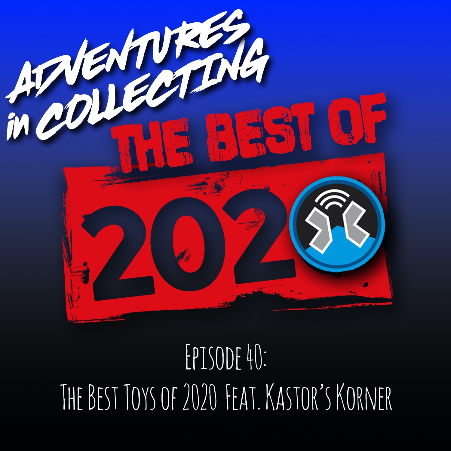 The Best Toys of 2020 Featuring Kastor's Korner – Adventures in Collecting