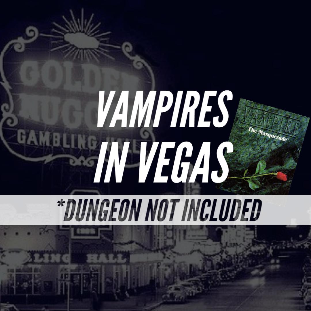 *Dungeon Not Included – DNI – Episode 57 – Vampires in Vegas – Part 8