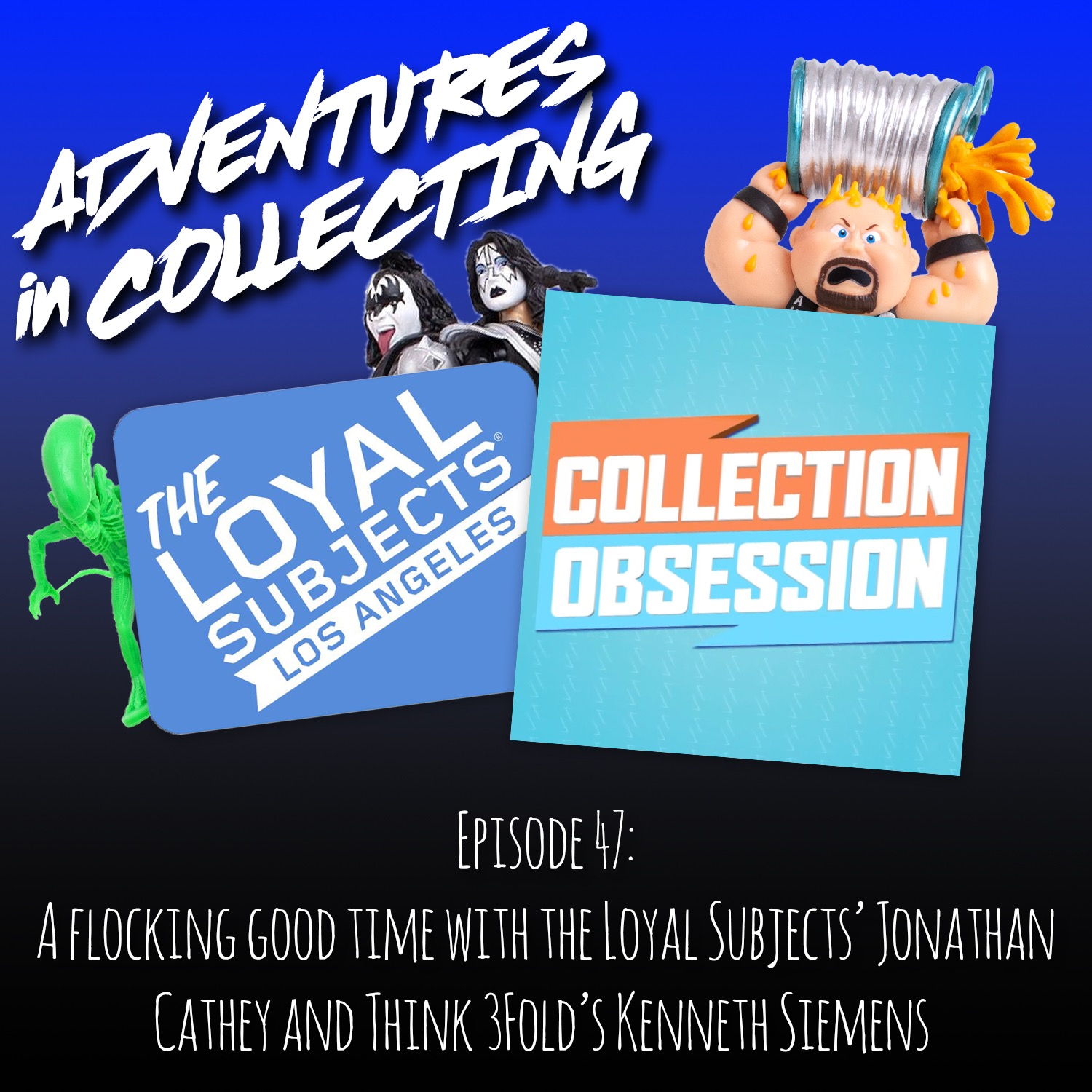 A Flocking Good Time with The Loyal Subjects' Jonathan Cathey and Think 3Fold's Kenneth Siemens – Adventures in Collecting