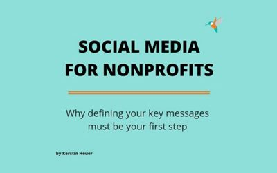 Social media for nonprofits in 2019: Why defining your key messages is the first step