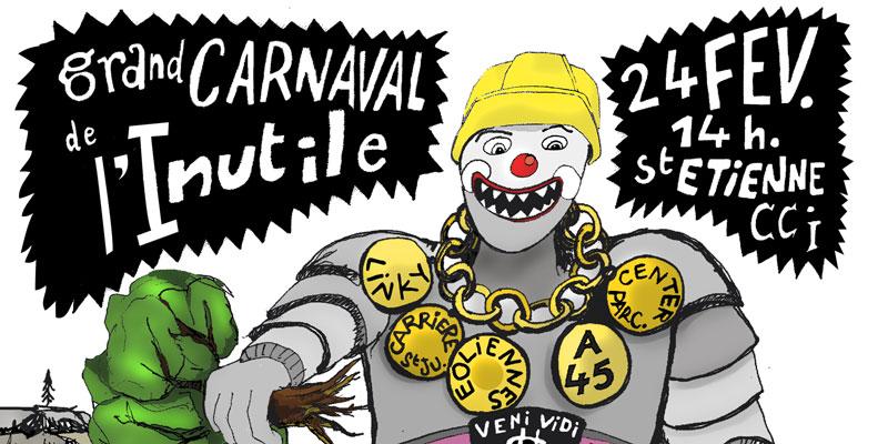 Grand Carnaval de l'Inutile, Samedi 24 février à St-Étienne