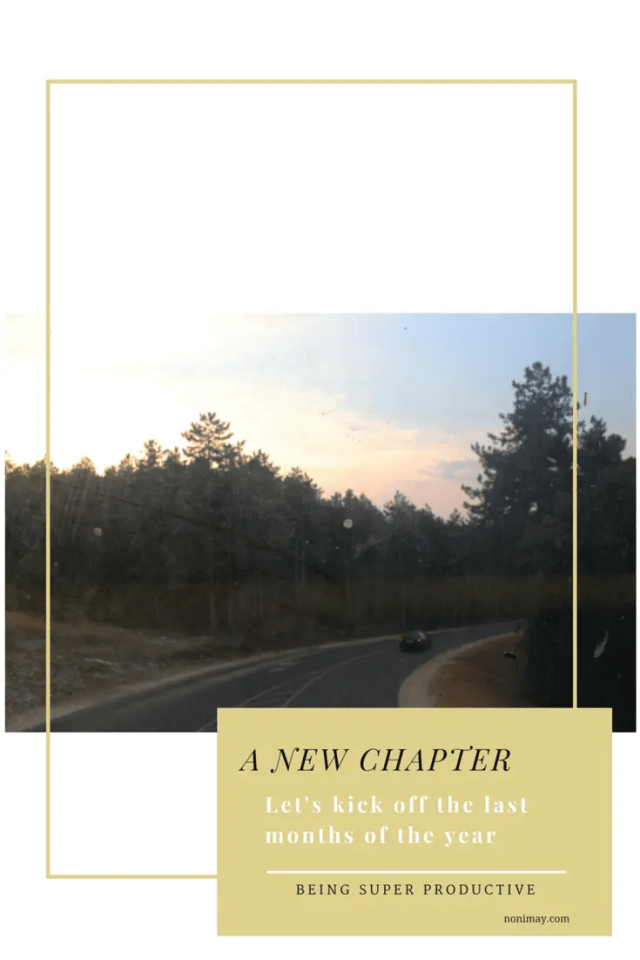 A new chapter and being super productive