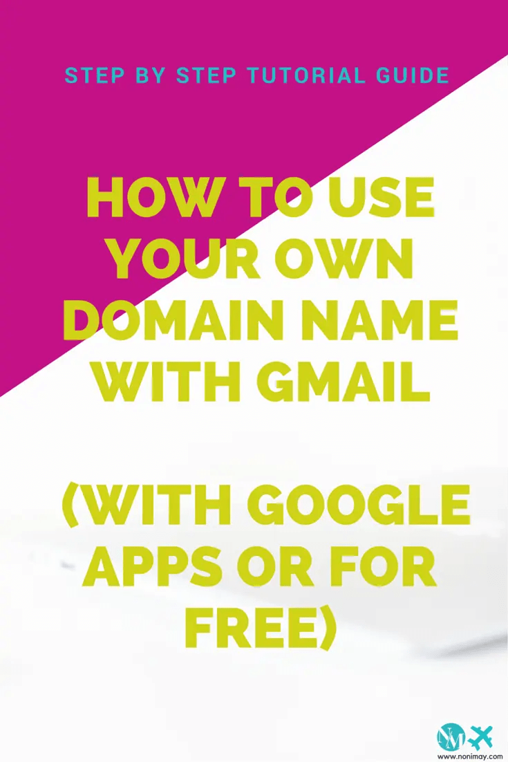 How to use your own domain name with Gmail (with Google Apps and for free) (1)