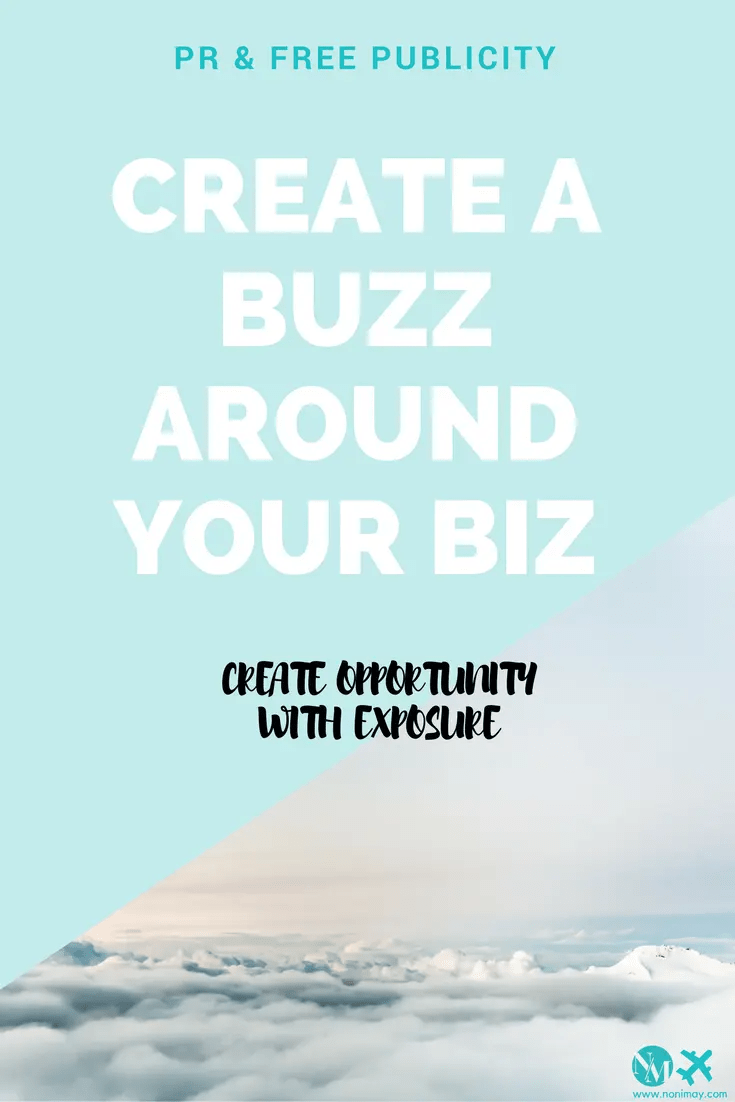 create-a-buzz-around-your-business-with-free-publicity-and-pr
