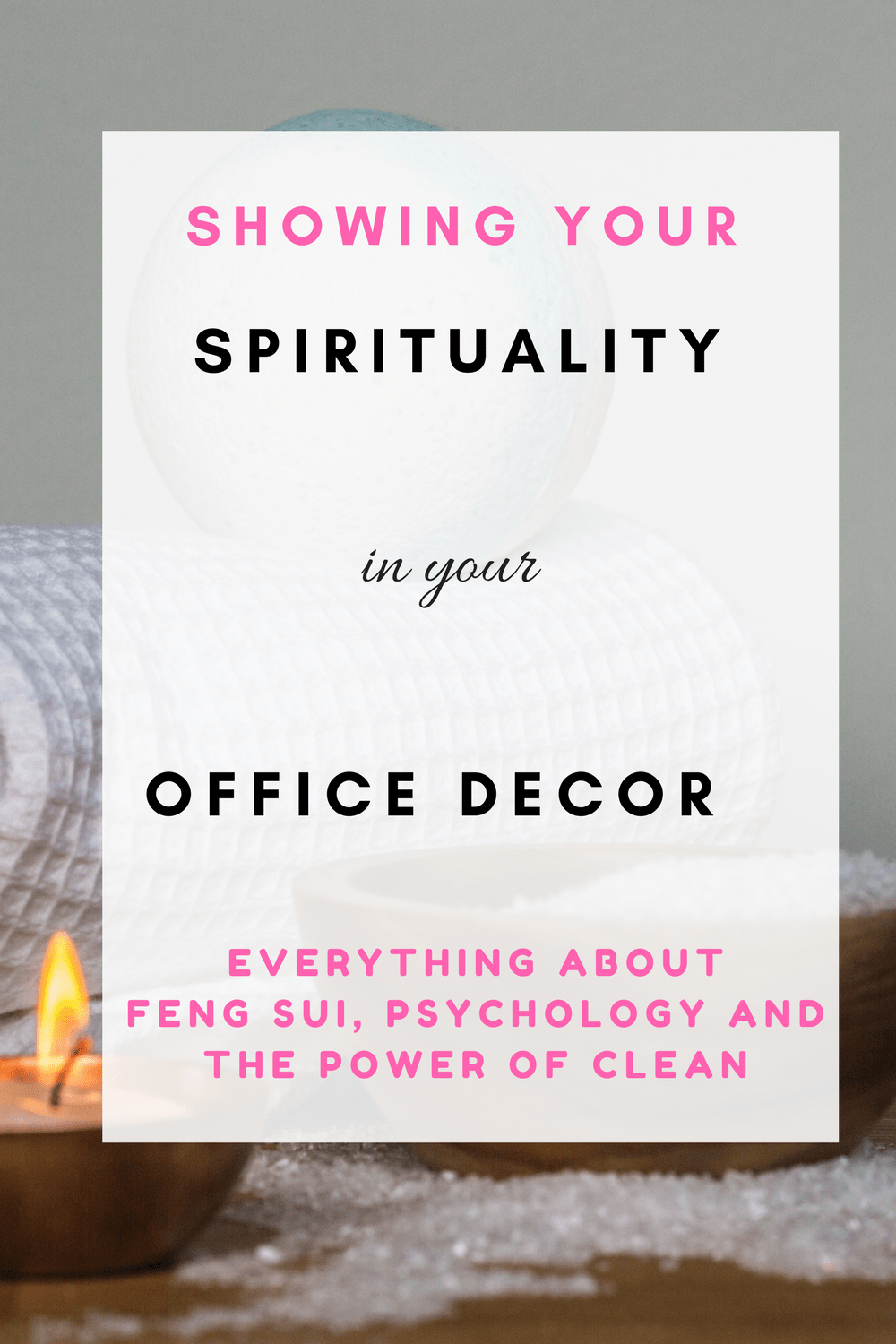 Showing your spirituality in your office