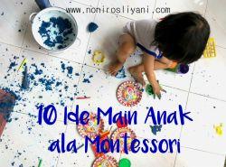 10 Ide Main Anak Ala Montessori