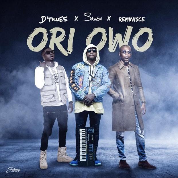 DTunes ft. Reminisce x SkiiBii – Ori Owo