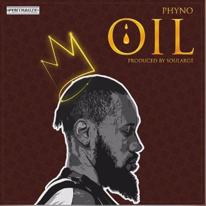 DOWNLOAD MUSIC: Phyno – OIL (mp3)