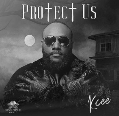 DOWNLOAD: Kcee – Protect Us (Mp3)