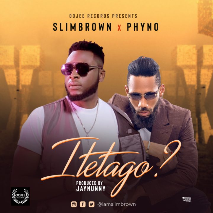 VIDEO: Slim Brown – Itetago (ft. Phyno)