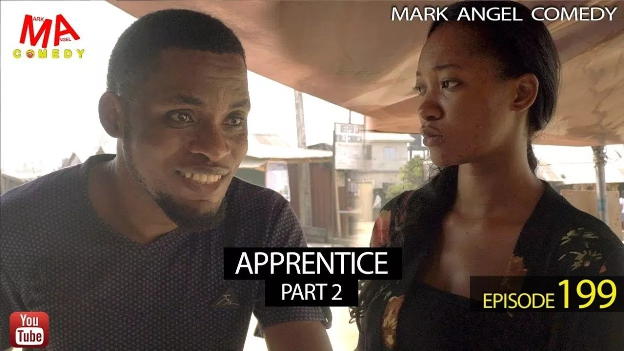 DOWNLOAD: Mark Angel Comedy – Apprentice (Part2) [EPISODE 199]