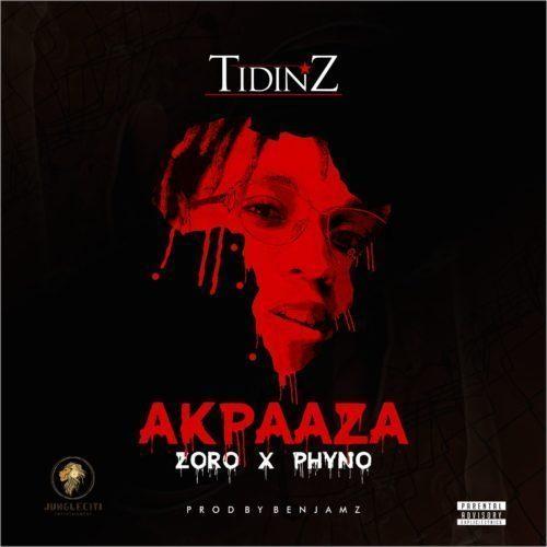 [Music] Tidinz ft. Phyno & Zoro – AkpaAza