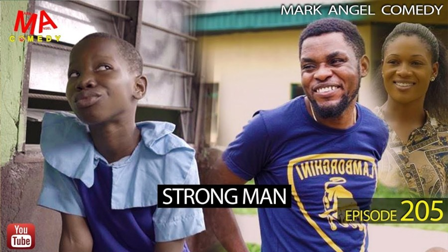 DOWNLOAD: Mark Angel Comedy – STRONG MAN [EPISODE 205]