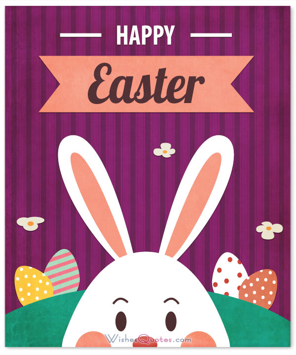 Best 2019/2020 Easter Greetings, Wishes for Your Friends, Family and love ones