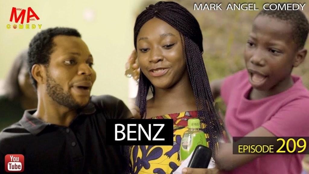 DOWNLOAD: Mark Angel Comedy – BENZ [EPISODE 209]