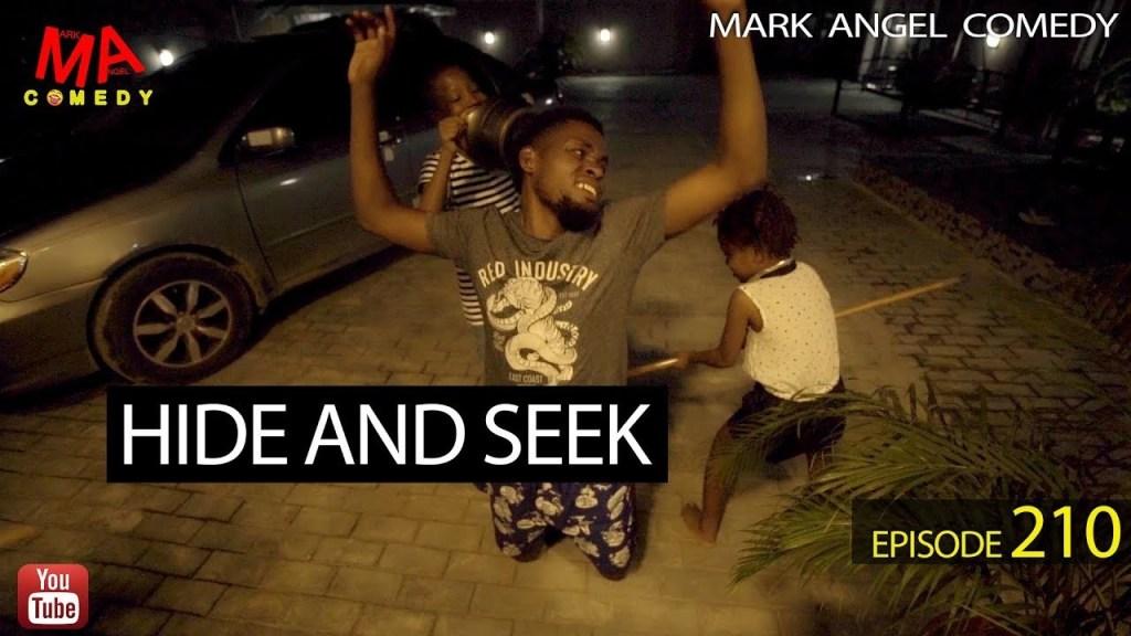 DOWNLOAD: Mark Angel Comedy – Hide and Seek [EPISODE 210]