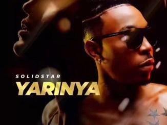 Music: Solidstar – Yarinya