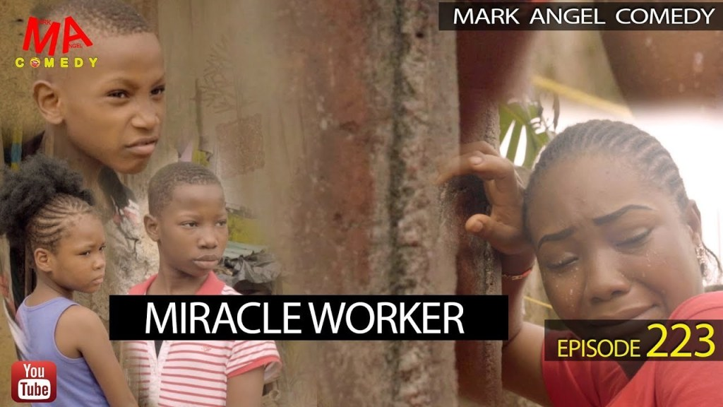 Mark Angel Comedy – Miracle Worker [EPISODE 223]