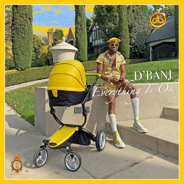 Hot Music: D'Banj – Everything Is Ok