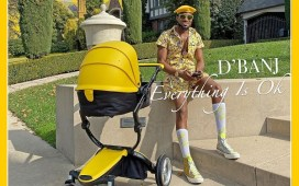 D'Banj – Everything Is Ok