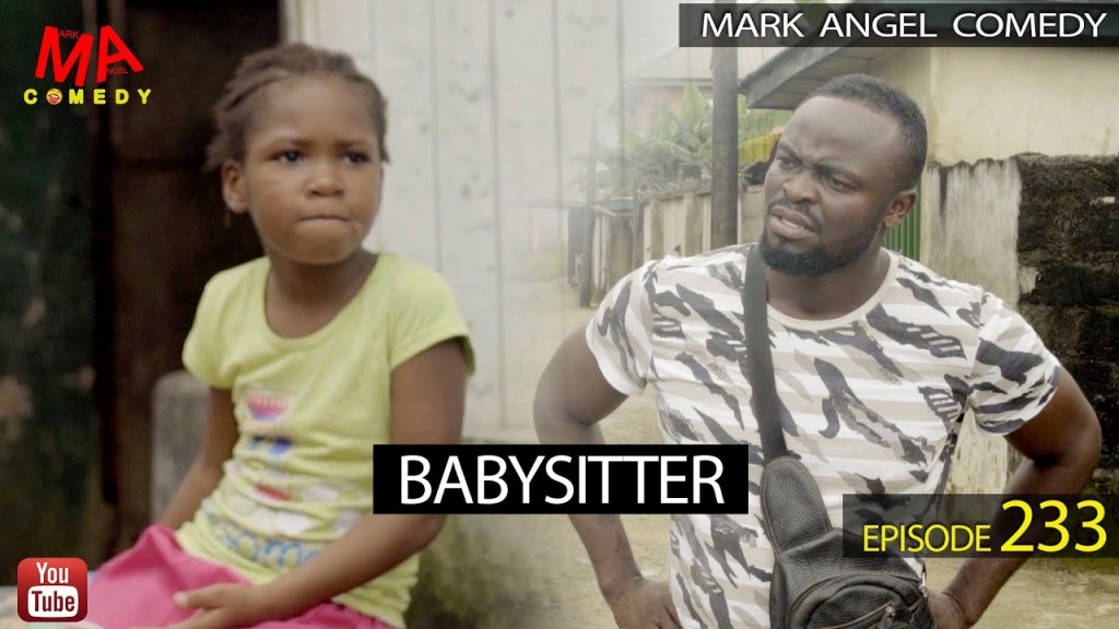 DOWNLOAD: Mark Angel Comedy – Babysitter [Episode 233]