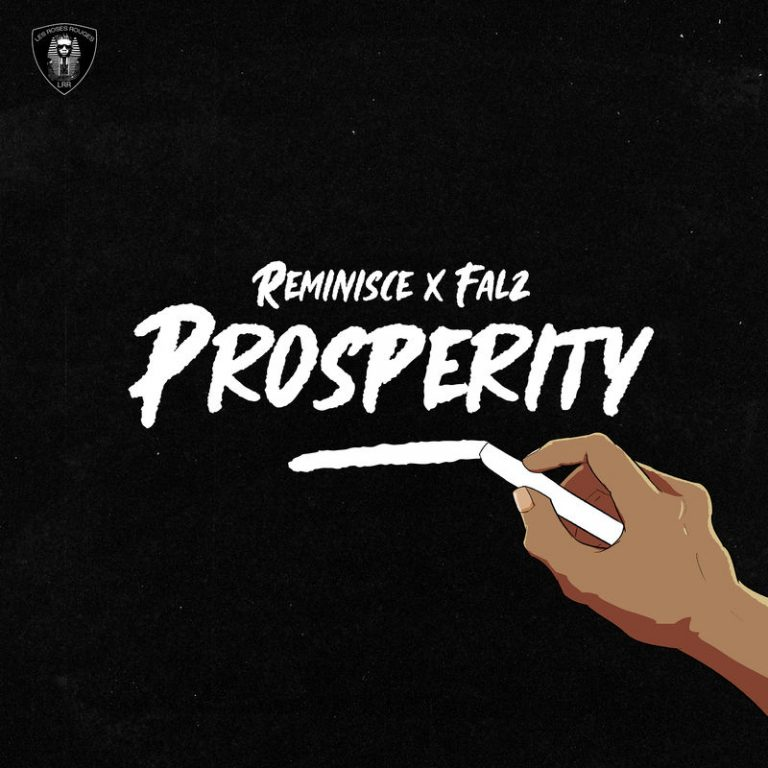 [Download Now] Prosperity – Reminisce ft. Falz