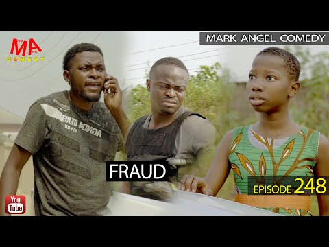 Mark Angel Comedy - FRAUD (Episode 248)