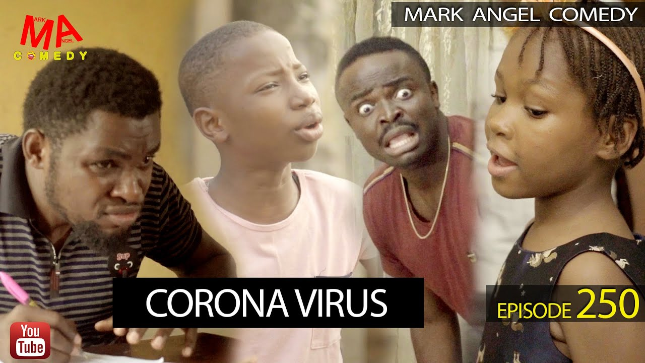 Download: Mark Angel Comedy – CORONA VIRUS (Episode 250)
