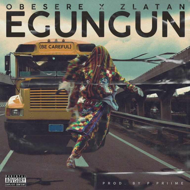 SONG! [Mp3]: Zlatan X Obesere – Egungun