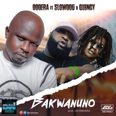 Oodera ft. Slowdog X Quincy - Bakwanuno MP3