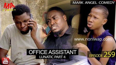 OFFICE ASSISTANT (Mark Angel Comedy Episode 259)