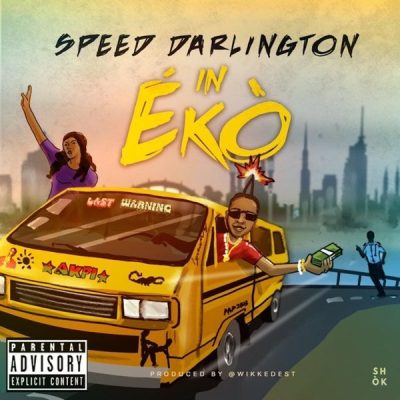 Speed Darlington – In Eko (Mp3 Download)