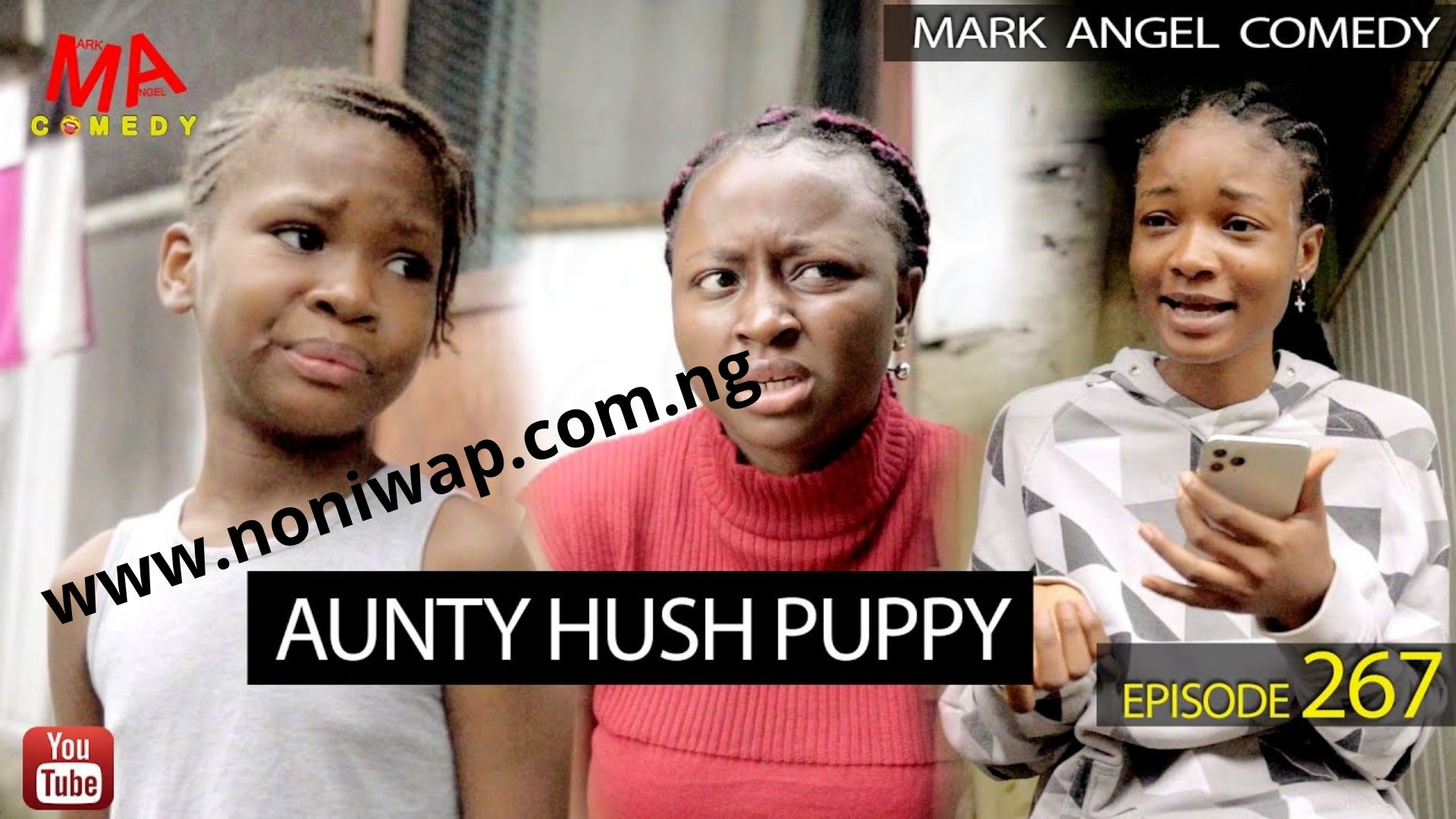 DOWNLOAD: AUNTY HUSH PUPPY (Mark Angel Comedy) (Episode 267)