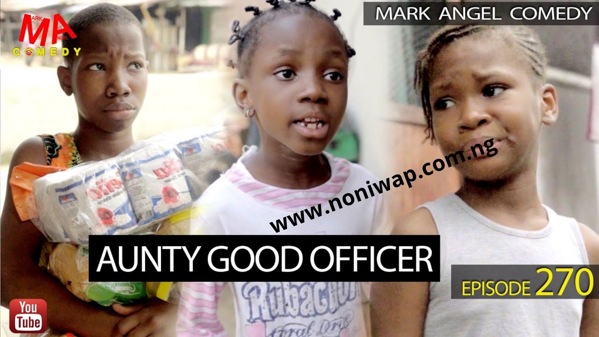 DOWNLOAD Mark Angel Comedy – AUNTY GOOD OFFICER (Episode 270)