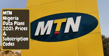 MTN Nigeria Data Plans 2021: Prices & Subscription Codes
