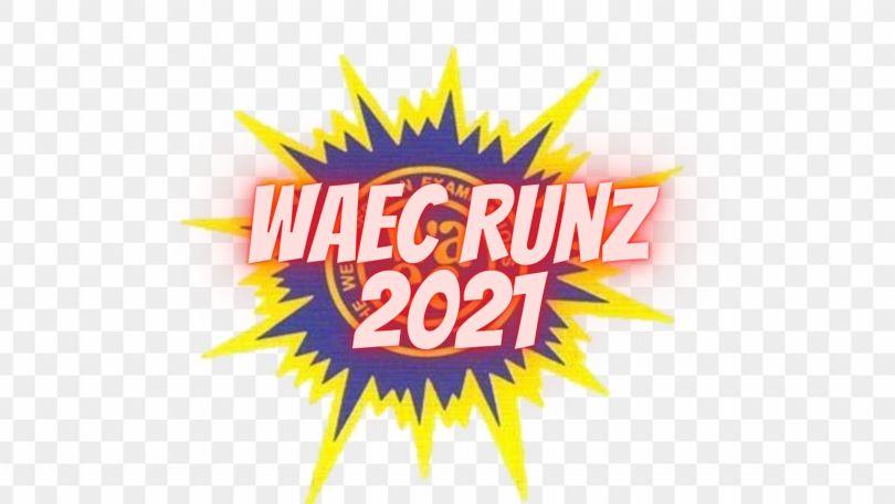 WAEC runz 2021