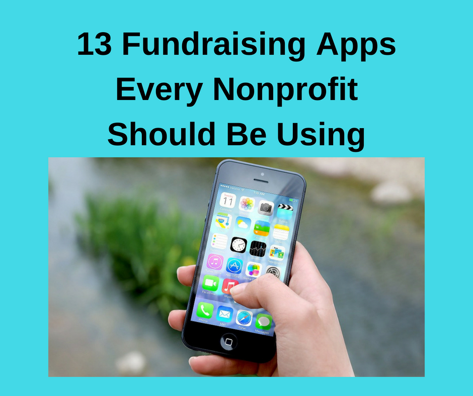 13 Fundraising Apps Every Nonprofit Should Be Using