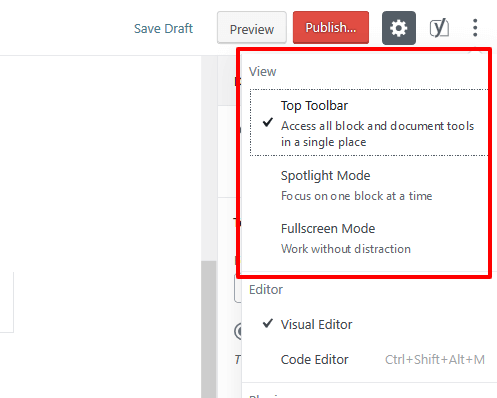 "The ""View"" options in WordPress 5.0: Top Toolbar, Spotlight Mode, Fullscreen Mode"