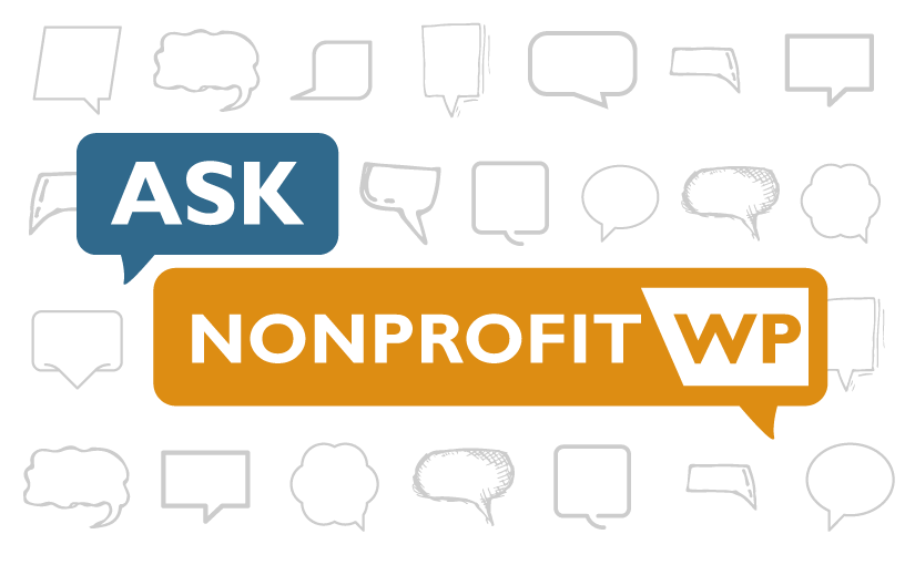 Ask Nonprofit WP: How can I let my members make automatically renewing payments?