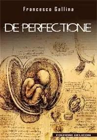 De Perfectione, Francesco Gallina