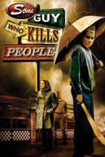 Some Guy Who Kills People (2011)