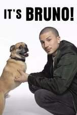 It's Bruno! Season 1