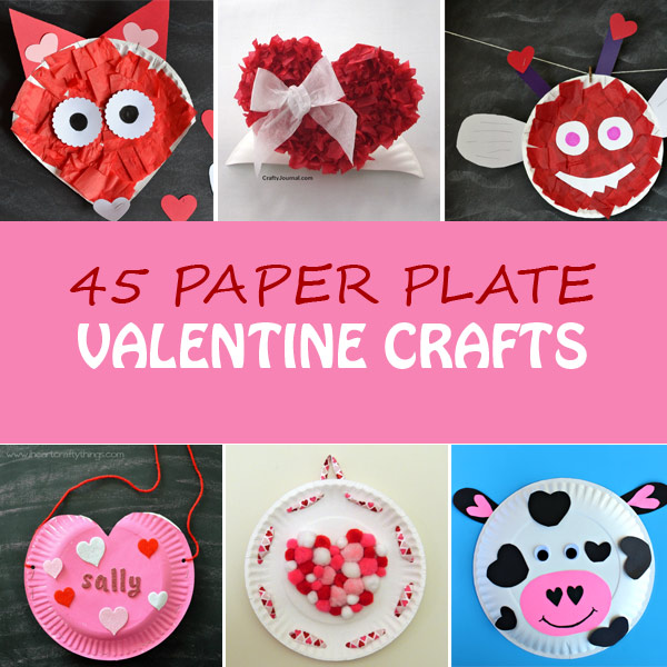 45 Paper Plate Valentine Crafts For Kids