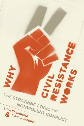 Why civil resistance works cover