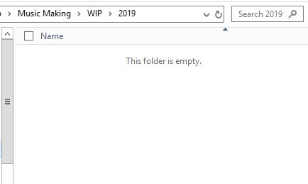 """Screenshot of an empty folder, with the file path ending """"Music Making > WIP > 2019"""""""
