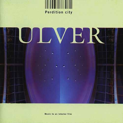 Ulver-Perdition-City-49365-1