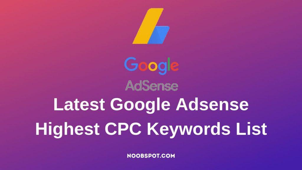Latest Google Adsense Highest CPC Keywords List
