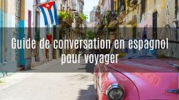 guide de conversation espagnol