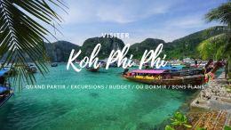 visiter Koh Phi Phi thailande